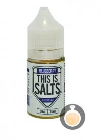 Salt Nicotine (Nicotine Muối) This Is Salts 30ml Blueberry - Malaysia